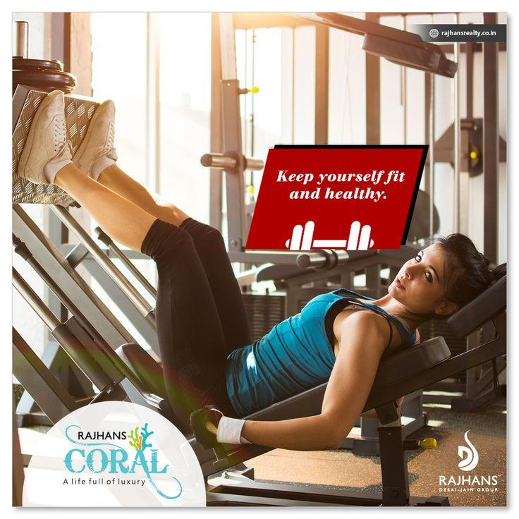 Keep yourself fit and healthy.  #RajhansCoral #RajhansRealEstate #Navsari