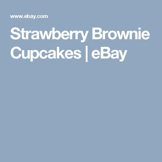 Strawberry Brownie Cupcakes   eBay