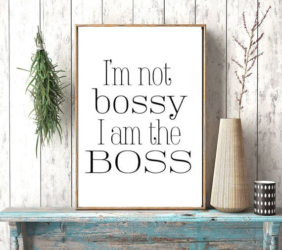 Instant downloadI'm Not Bossy I Am The by photoplasticon on Etsy