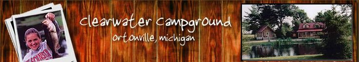Clearwater Campground of Ortonville, MI