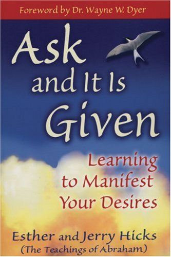 I love this awesome law-of-attraction book by Jerry and Esther Hicks.