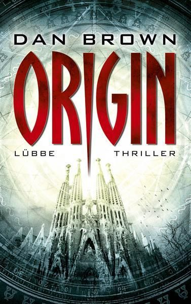 Origin / Robert Langdon Bd.5 - Dan Brown