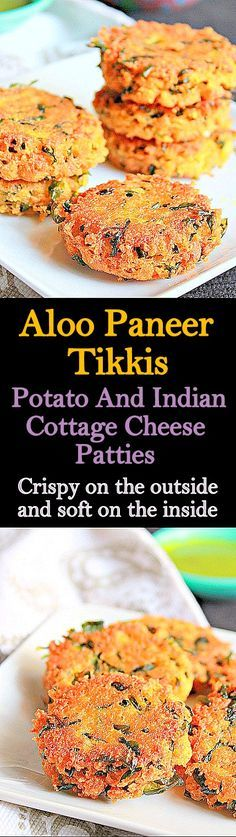 Aloo Paneer Tikkis, delicious patties with potato and Indian cottage cheese, very delicious..
