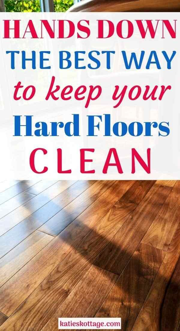 The Best Way To Keep Your Hard Floors Clean In 2020 With Images Floor Cleaner Cleaning Wood Floors Floor Cleaning Hacks