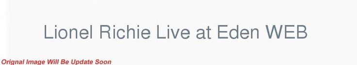 Lionel Richie Live at Eden WEB h264-ROFL