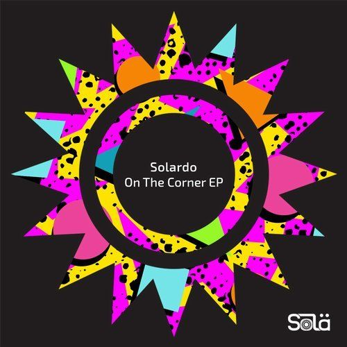 Solardo - On The Corner (Original Mix)