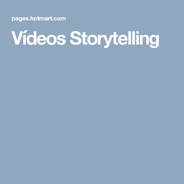 Vídeos Storytelling