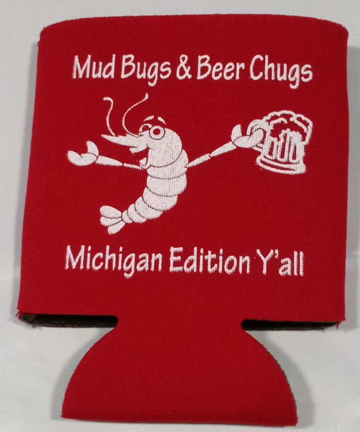 Mud Bugs and beer chugs can coolers