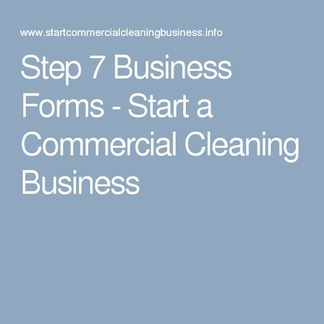 Step 7 Business Forms - Start a Commercial Cleaning Business                                                                                                                                                     More