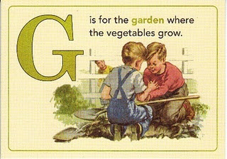 G is for the Garden...