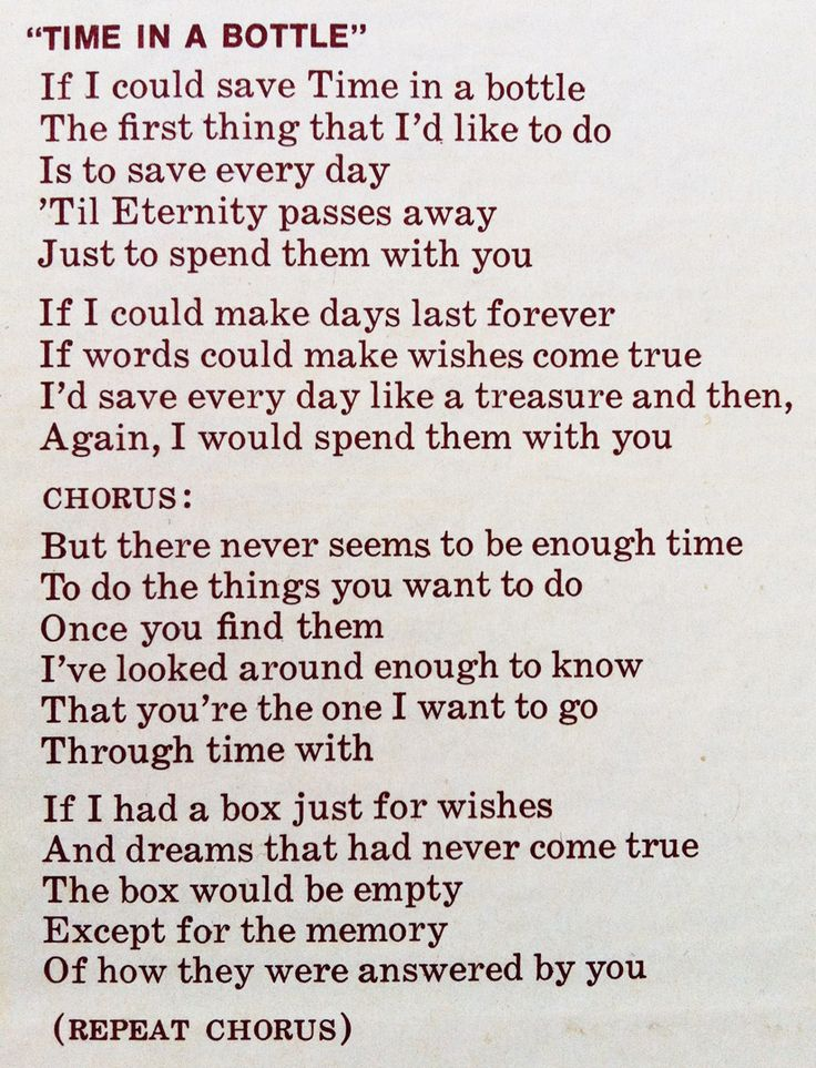 """""""Time in A Bottle"""", Jim Croce. You have to have all the words to this song."""