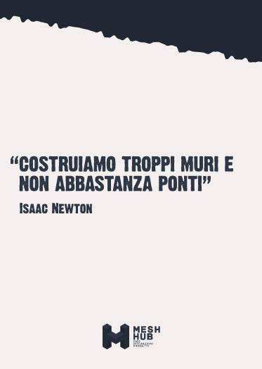 Isaac Newton #meshhub #ideeinterazioniprogetti #rete #costruttoridiponti #hub #bridges #builders #wall
