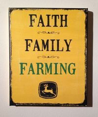 Faith Family Farming John Deere - quote canvas wall sign