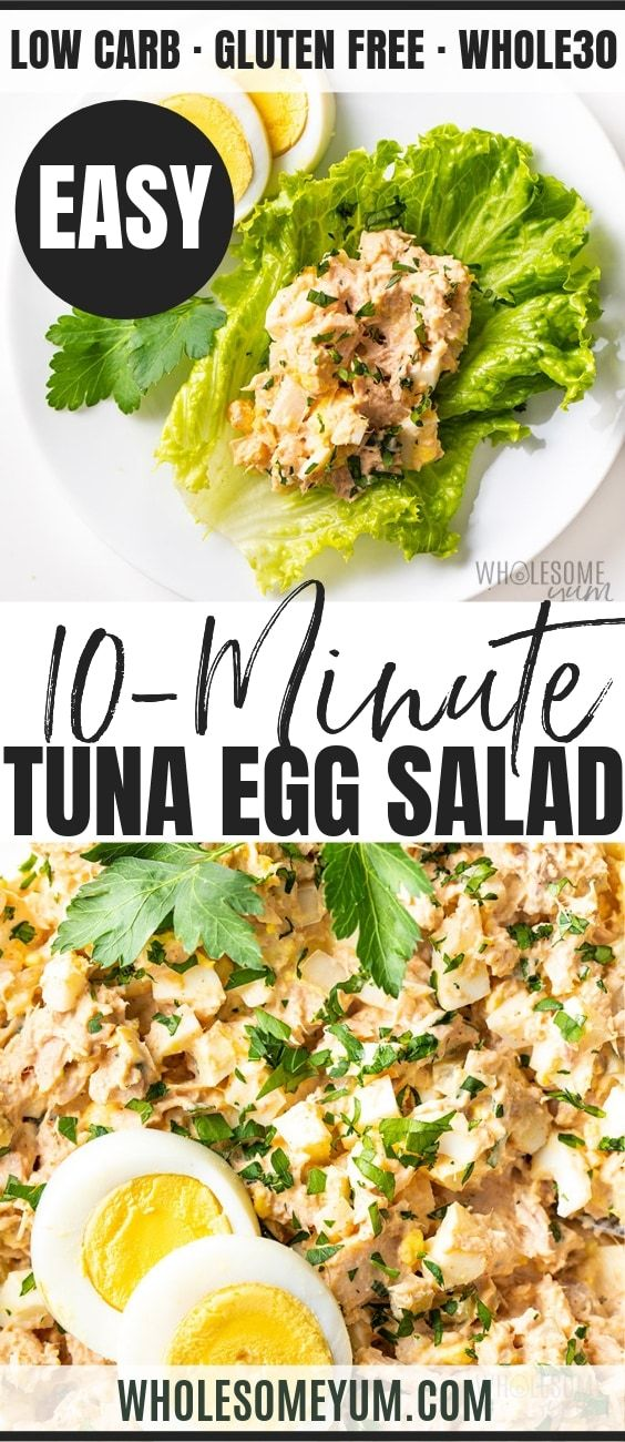 An Easy Tuna Egg Salad Recipe See How To Make Tuna Salad With Eggs In Just 10 Minutes Plus Tuna And Egg Salad S Tuna Egg Salad Tuna And Egg Egg