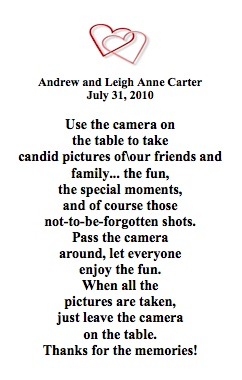 a little saying that was wrapped around the disposable cameras we had on each table at our wedding reception.