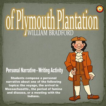 Created on Microsoft Word 2007.  This activity provides students with an excerpt about Plymouth Colony and the first Thanksgiving taken from history.com.  Students are required to compose a personal narrative about one of the following topics: the voyage, the arrival in Massachusetts , the period of famine and disease, or a meeting with the Indians.