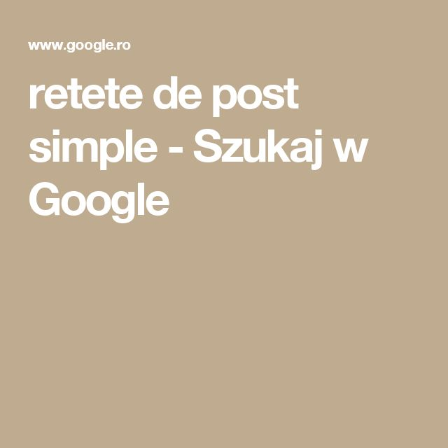 retete de post simple - Szukaj w Google