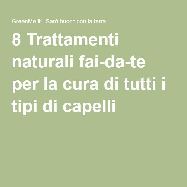 8 Trattamenti naturali fai-da-te per la cura di tutti i tipi di capelli