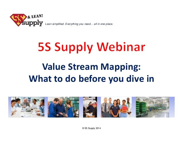 Value Stream Mapping: What to Do Before You Dive In by The Karen Martin Group, Inc.  via slideshare
