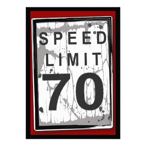446 best funny birthday party invitations images on pinterest 70th birthday party grungy speed limit sign invitation stopboris Images