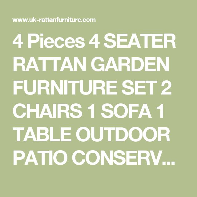 4 Pieces 4 SEATER RATTAN GARDEN FURNITURE SET 2 CHAIRS 1 SOFA 1