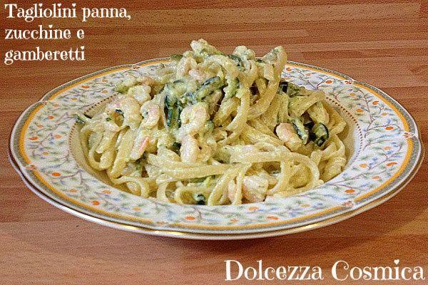 Tagliolini zucchine gamberetti panna ricetta gusto