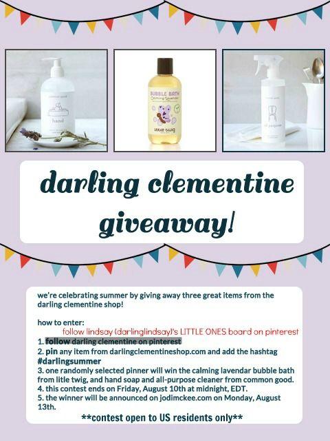 darling clementinegiveaway! contest open now through august 10th. #darlingsummer: Darling Clementine Giveaways, August 10Th, Darling Clementinegiveaway, Contest Open