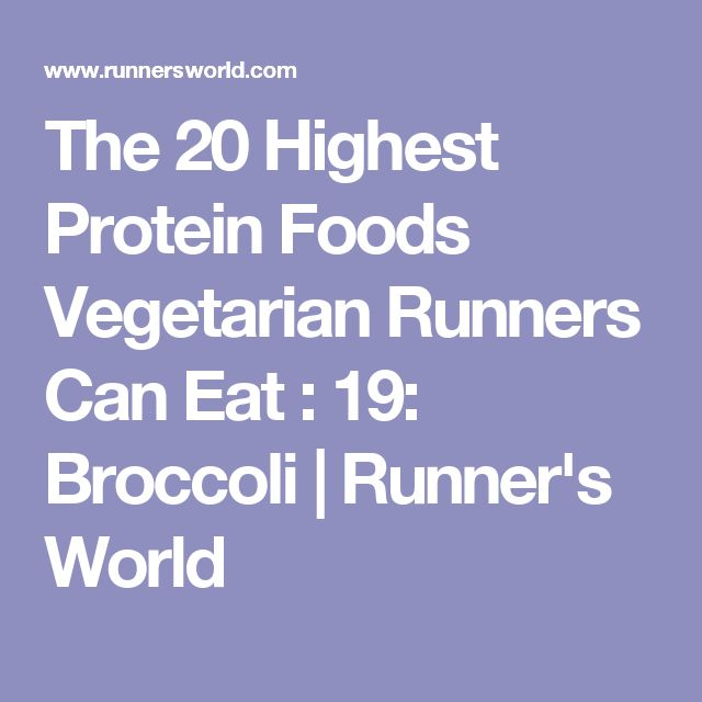 The 20 Highest Protein Foods Vegetarian Runners Can Eat : 19: Broccoli   Runner's World