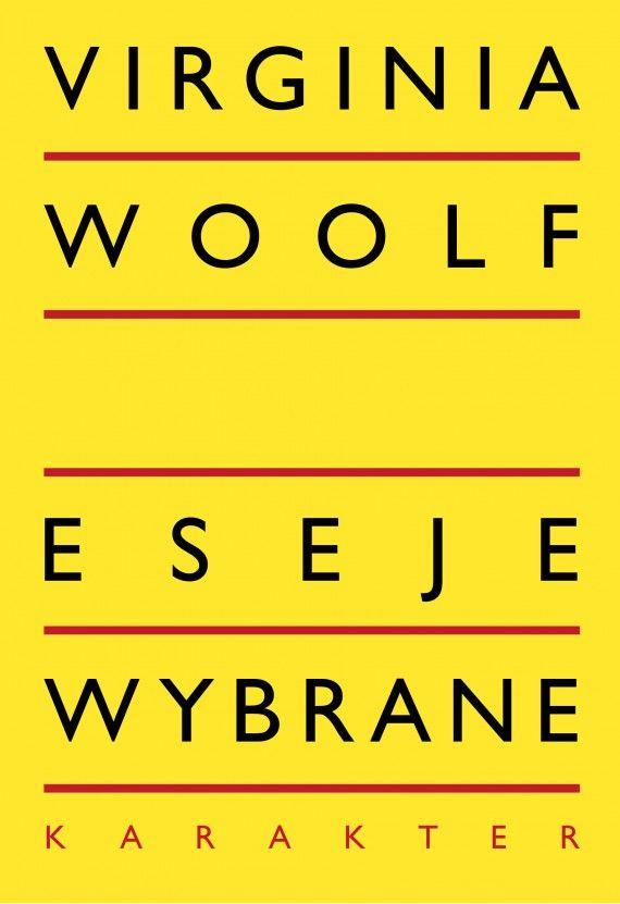 Eseje Wybrane Virginia Virginia Woolf Book Club