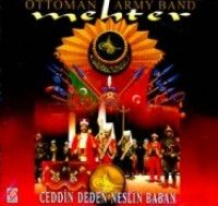 Mehter Marşları Ottoman Army Band Ceddin Deden Neslin Baban