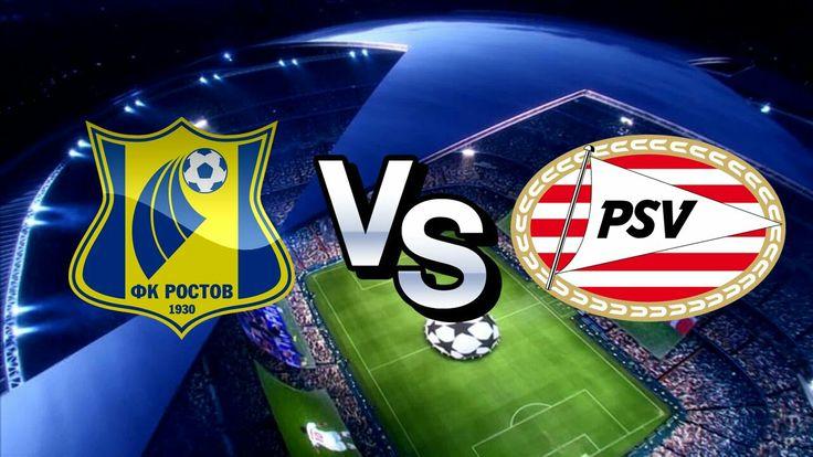 FC Rostov vs. PSV