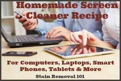 Homemade screen cleaner recipe, for use on computer, laptop, smart phone, tablet screens and more {on Stain Removal 101}
