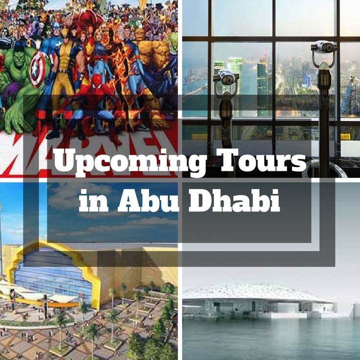News From Tours in Abu Dhabi.Com - Launching New Exciting Tours Soon - Must Read  #upcoming_tours_in_abu_dhabi #Warner_bros_world_Park #Leuvre_Abu_Dhabi #Observation_Deck_at_300_Abu_Dhabi #Marvet_Studios_Dubai_From_Abu_Dhabi