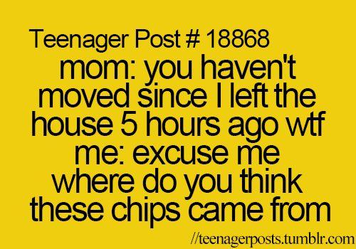 Um, I'm 30 and I STILL get this from my mom. And I'm like...Uh, Yeah I have...