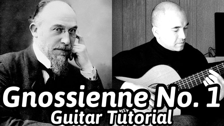 """Guitar Lesson """"Gnossienne No.1"""" Eric Satie- Classical Guitar [Note-By-No..."""