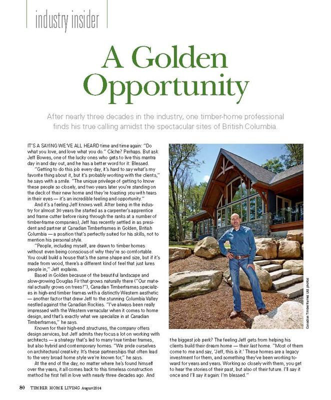 Timber Home Living Magazine , Industry Insider Feature on Jeff Bowes, President & Partner @ Canadian Timberframes