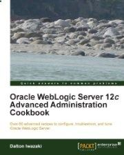 Free Book - Oracle WebLogic Server (Computers  Technology, Databases)