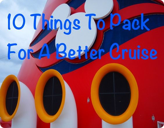 10 Things to Pack for your Disney Cruise - I like the tip about the soft-sided cooler!