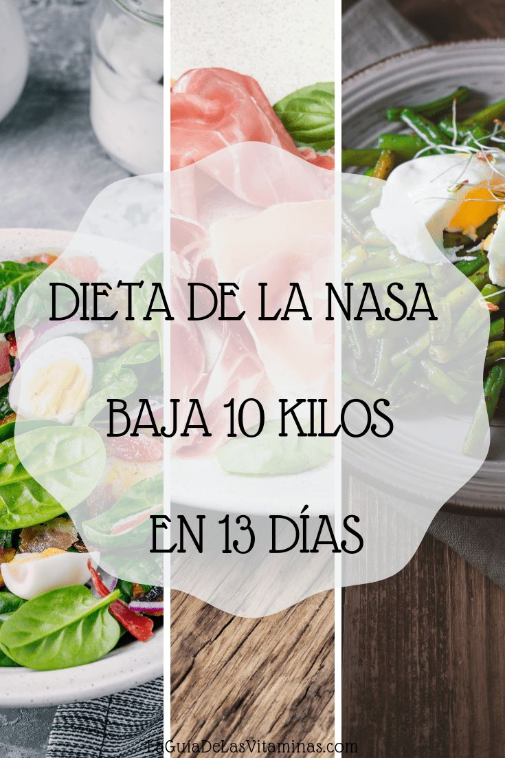 Dieta de la nasa – baja 10 kilos en 13 días