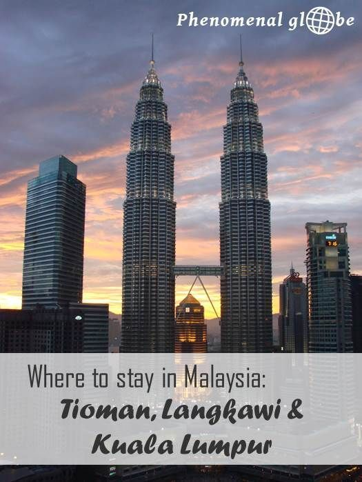 Traveling in Malaysia and looking for a place to stay (and where not to stay) on tropical Tioman, lovely Langkawi or cool Kuala Lumpur?