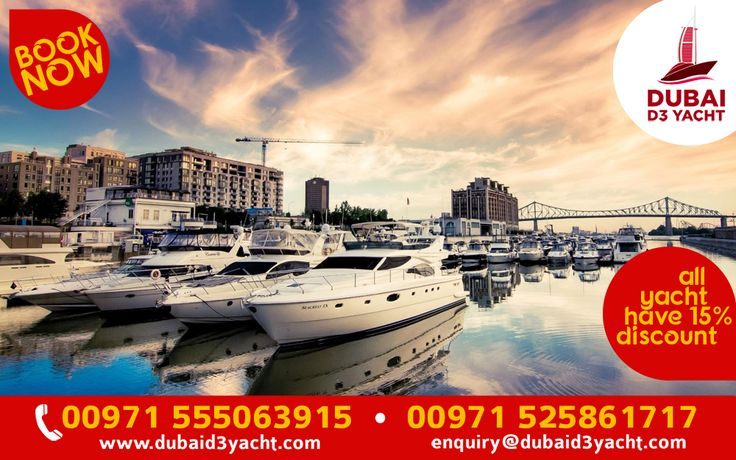All our yacht have 15 % Discount In this festival season... Book Now +971 555063915, +971 525861717 Visit : www.dubaid3yacht.com