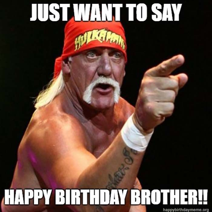 happy birthday brother meme funny