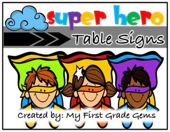 Label your classroom tables with these hero themed signs!I have included 6 signs with each sign featuring a different super hero character!Each of…