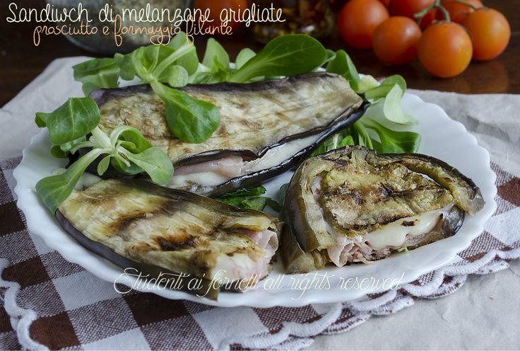 sandwich di melanzane grigliate con prosciutto e formaggio filante ricetta secondo gustoso leggero