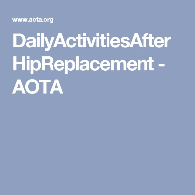 2. Treatment Technique. This pin gives examples of different intervention ideas to use post-hip arthroplasty. A few ideas include education on seating, walking with a walker, adaptive equipment to assist with dressing and simple IADLs to complete safely.