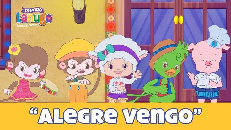 Alegre Vengo - Villancicos Mundo Lanugo | Canciones Infantiles