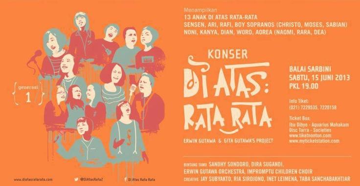 Watch it out! Di Atas Rata-Rata on concert! At Balai Sarbini, Jakarta, Indonesia at June, 1 2013. Buy the ticket at http://tiketnonton.com/demo/?p=754