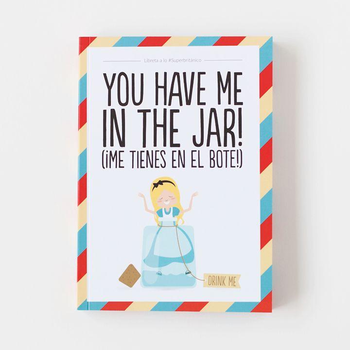 Libreta – You have me in the jar!