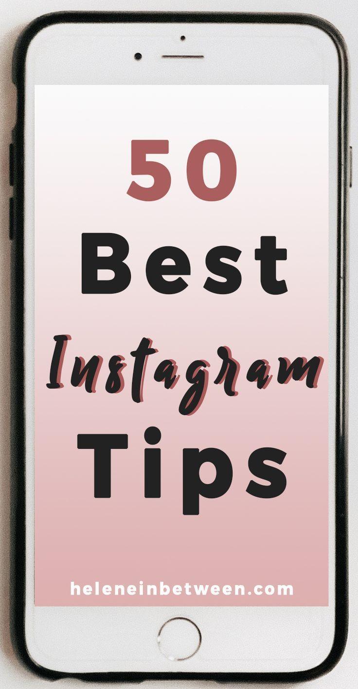50 Best Instagram Tips    Ever | Social Media For Bloggers