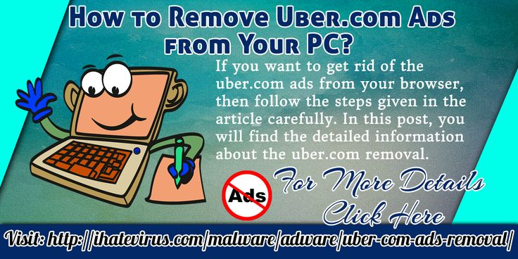 If you want to know how to get rid of the uber.com ads from the computer, then you are at the right place. Here you will get all the needed information about the uber.com ads removal.  Website Link  http://ihatevirus.com/malware/adware/uber-com-ads-removal/